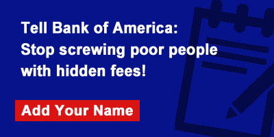 Bank of America - Stop Punishing Poor People